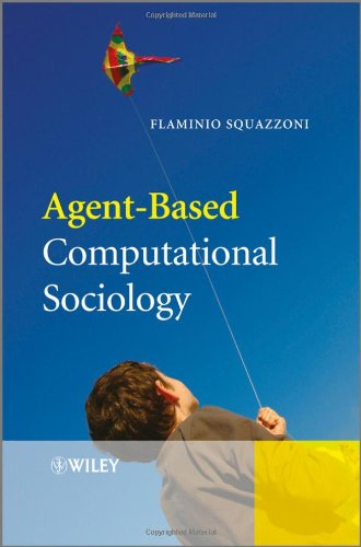 Agent-Based Computational Sociology   2012 9780470711743 Front Cover