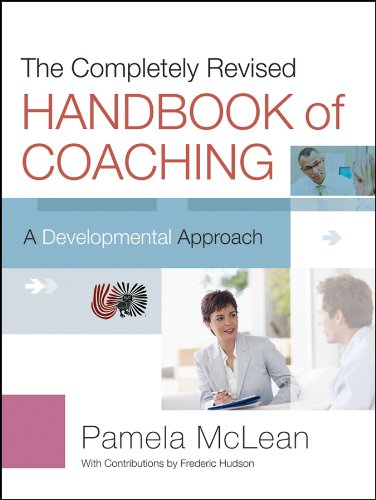 Completely Revised Handbook of Coaching A Developmental Approach 2nd 2012 (Revised) edition cover