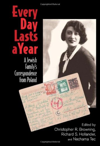 Every Day Lasts a Year A Jewish Family's Correspondence from Poland  2007 9780521882743 Front Cover