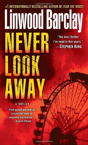 Never Look Away A Thriller N/A 9780553591743 Front Cover