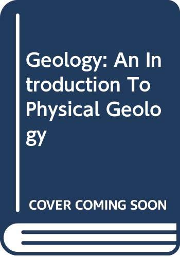 Geology An Introduction to Physical Geology 3rd 2002 (Teachers Edition, Instructors Manual, etc.) 9780618139743 Front Cover