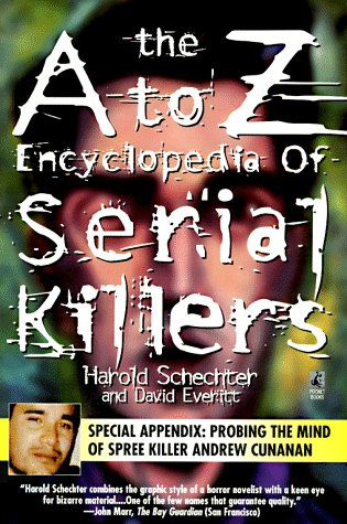 A to Z Encyclopedia of Serial Killers  1997 (Revised) edition cover