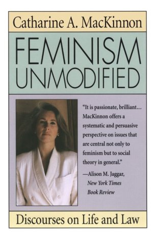 Feminism Unmodified Discourses on Life and Law  1987 edition cover