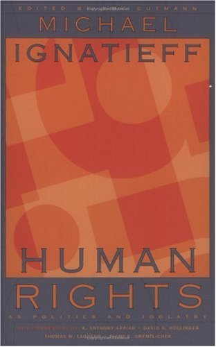 Human Rights as Politics And Idolatry   2001 edition cover