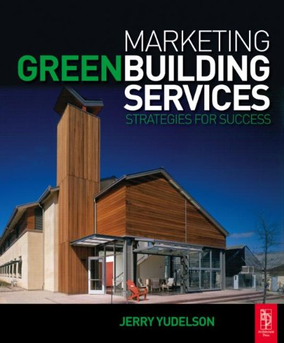 Marketing Green Building Services Strategies for Success  2008 9780750684743 Front Cover