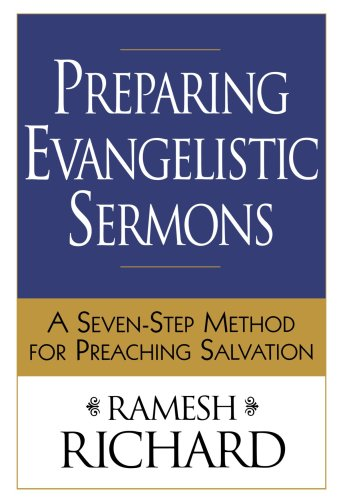 Preparing Evangelistic Sermons A Seven-Step Method for Preaching Salvation  2005 edition cover