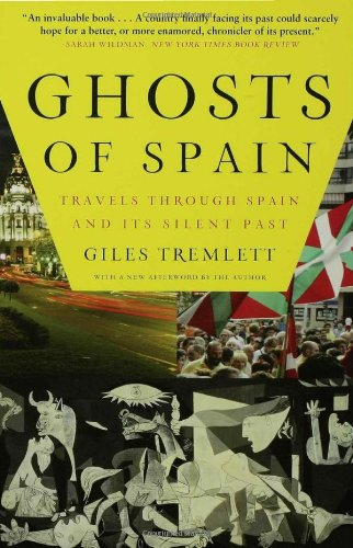Ghosts of Spain Travels Through Spain and Its Silent Past  2008 edition cover