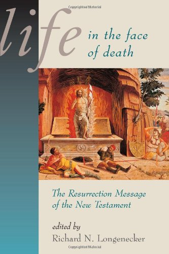 Life in the Face of Death : The Resurrection Message of the New Testament  1998 edition cover