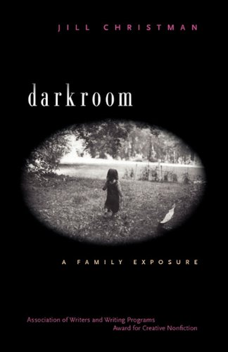 Darkroom A Family Exposure  2002 edition cover