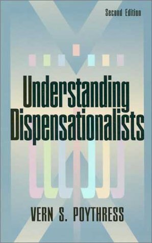Understanding Dispensationalists 2nd 1994 edition cover