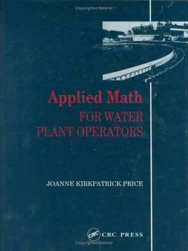 Applied Math for Water Plant Operators  2nd 1991 edition cover