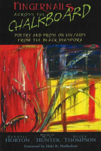 Fingernails Across the Chalkboard Poetry and Prose on HIV/AIDS from the Black Diaspora N/A edition cover