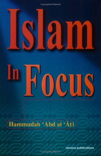 Islam in Focus 1st (Revised) edition cover