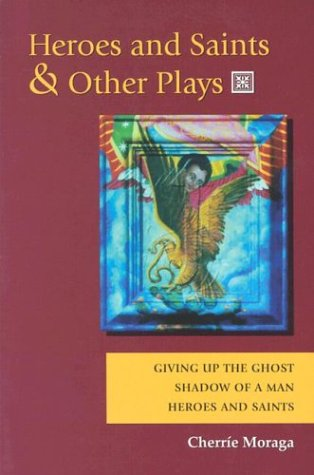 Heroes and Saints and Other Plays Giving up the Ghost, Shadow of a Man, Heroes and Saints  1994 edition cover
