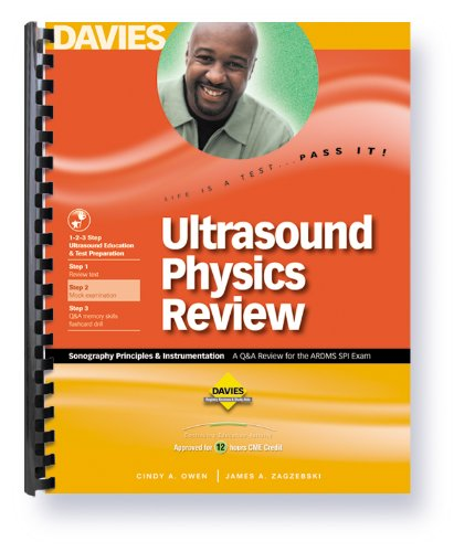 Ultrasound Physics Review A Q&a Review for the ARDMS SPI Exam  2009 edition cover