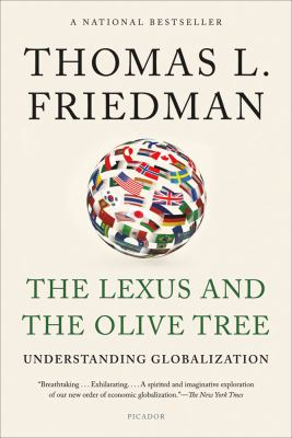 Lexus and the Olive Tree Understanding Globalization 2nd 2012 (Revised) edition cover
