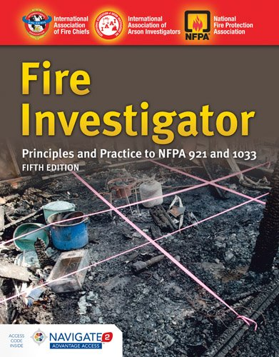 Fire Investigator: Principles and Practice to Nfpa 921 and 1033  2017 9781284140743 Front Cover