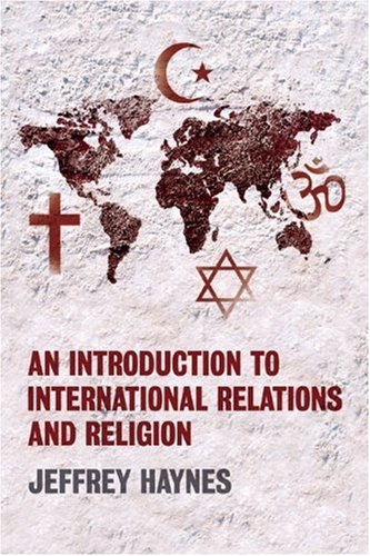 Introduction to International Relations and Religion   2007 edition cover