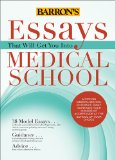 Essays That Will Get You into Medical School  4th 2014 (Revised) edition cover