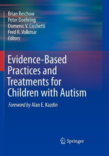 Evidence-Based Practices and Treatments for Children with Autism   2011 edition cover