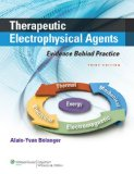 Therapeutic Electrophysical Agents Evidence Behind Practice 3rd 2015 (Revised) edition cover