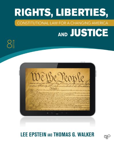 Constitutional Law for a Changing America Rights, Liberties, and Justice 8th 2013 (Revised) 9781452226743 Front Cover