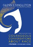 Courageous Conversations about Race A Field Guide for Achieving Equity in Schools 2nd 2015 edition cover