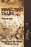 Revolting Tales  N/A 9781492884743 Front Cover