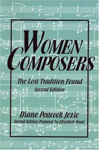 Women Composers The Lost Tradition Found 2nd 1994 edition cover