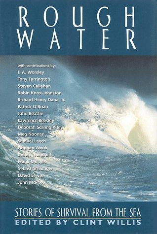 Rough Water Stories of Survival from the Sea  1999 9781560251743 Front Cover