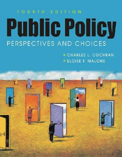 Public Policy Perspectives and Choices 4th 2010 edition cover