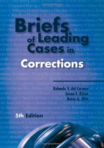 Briefs of Leading Cases in Corrections  5th 2008 (Revised) edition cover