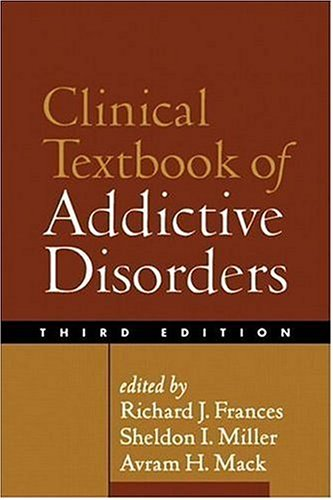 Clinical Textbook of Addictive Disorders  3rd 2005 edition cover