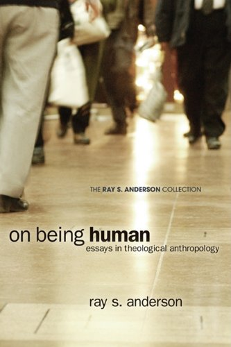 On Being Human Essays in Theological Anthropology N/A edition cover