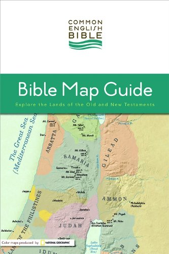 CEB Bible Map Guide Explore the Lands of the Old and New Testaments N/A edition cover