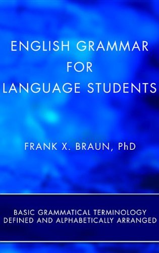 English Grammar for Language Students Basic Grammatical Terminology Defined and Alphabetically Arranged N/A edition cover
