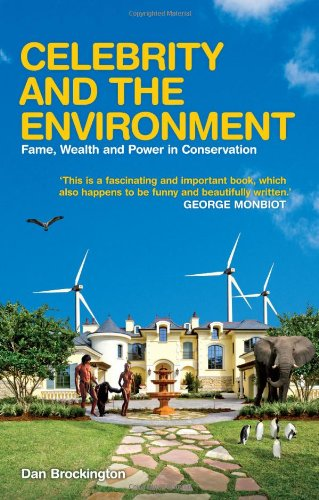 Celebrity and the Environment Frame, Wealth and Power in Conservation  2009 edition cover