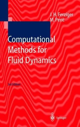 Computational Methods for Fluid Dynamics  3rd 2002 (Revised) edition cover