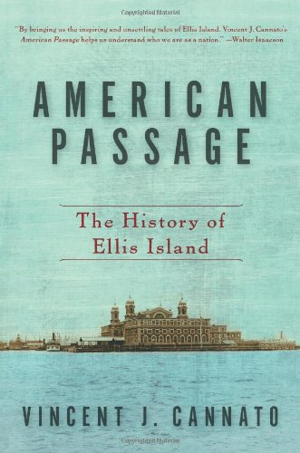 American Passage The History of Ellis Island N/A 9780060742744 Front Cover