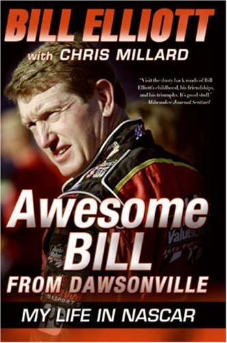 Awesome Bill from Dawsonville My Life in NASCAR N/A 9780061125744 Front Cover