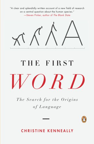 First Word The Search for the Origins of Language  2008 edition cover