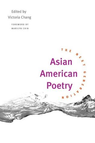Asian American Poetry The Next Generation  2004 edition cover