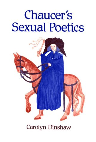 Chaucer's Sexual Poetics   1989 edition cover