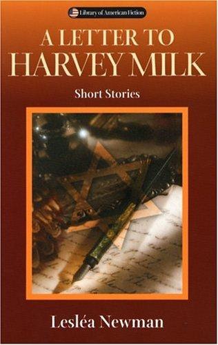 Letter to Harvey Milk Short Stories  2004 9780299205744 Front Cover