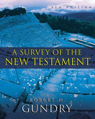 Survey of the New Testament 5th Edition  2012 9780310494744 Front Cover