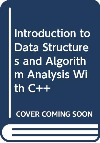 Introduction to Data Structures and Algorithm Analysis with C++  N/A 9780314045744 Front Cover