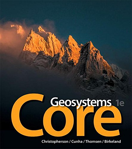 Geosystems Core   2017 9780321834744 Front Cover