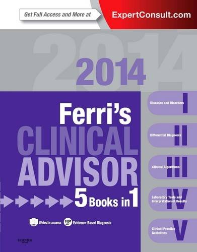 Ferri's Clinical Advisor 2014 5 Books in 1, Expert Consult - Online and Print  2013 edition cover