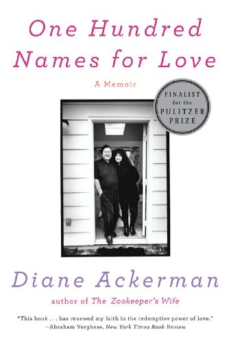 One Hundred Names for Love A Memoir  2012 edition cover