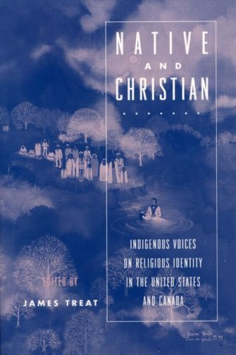 Native and Christian Indigenous Voices on Religious Identity in the United States and Canada  1997 edition cover